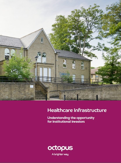 picture of The new report from Octopus Global highlights the drivers shaping investment decisions in the healthcare infrastructure sector